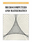 Microcomputers and Mathematics by P.J. Rippon, James William Bruce, P. J. Giblin (Paperback, 1990)