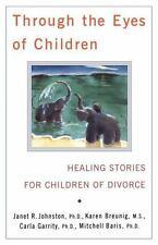 Through the Eyes of Children, Breunig, Karen, Baris, Mitchell, Garrity, Carla, J