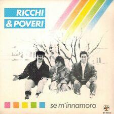"""RICCHI & POVERI """"SE M'INNAMORO"""" FARINA MINELLONO HOFMANN ITALO DISCO 7"""" NEW"""