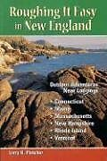 Roughing It Easy in New England: Outdoor Adventure