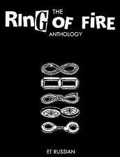 The Ring of Fire Anthology by E. T. Russian (2014, Paperback)