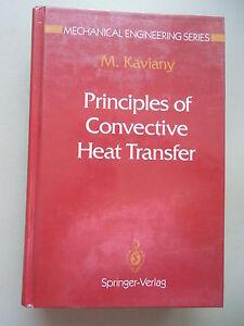Principles of Convective Heat Transfer from M. Kaviany 1994 - Deutschland - Vollständige Widerrufsbelehrung Widerrufsbelehrung Widerrufsrecht Als Verbraucher haben Sie das Recht, binnen einem Monat ohne Angabe von Gründen diesen Vertrag zu widerrufen. Die Widerrufsfrist beträgt ein Monat ab dem Tag, an dem Sie od - Deutschland