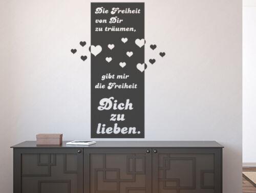 Wandtattoo Wandsticker Wandbanner Sprüche Die Freiheit von Dir zu träumen gibt