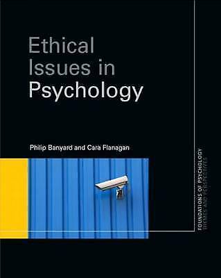 Ethical Issues in Psychology by Cara Flanagan, Philip Banyard (Hardback, 2009)