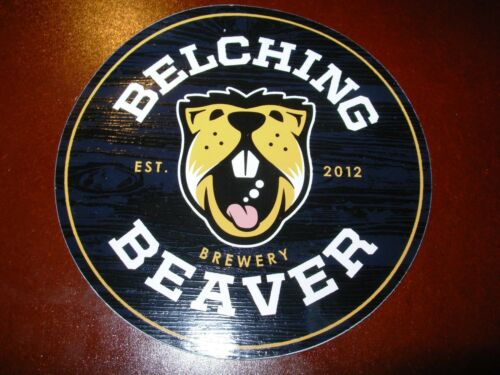 BELCHING BEAVER BREWERY peanut butter circle STICKER decal craft beer brewing