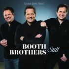 Still by The Booth Brothers (CD, Jul-2015, Gaither Music Group)
