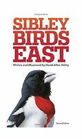 The Sibley Field Guide To Birds Of Eastern North America: Secon... Free Shipping