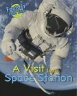 A Visit to a Space Station: Fantasy Field Trips by Claire Throp (Hardback, 2014)