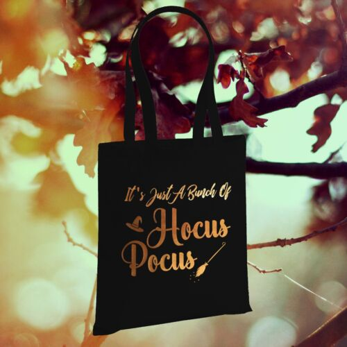 Its Just A Bunch Of Hocus Pocus Sanderson Sisters Inspired Black /& Gold Tote Bag