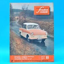 Der Deutsche Straßenverkehr 11/1960 DDR Saporoshez Borgward Budapest Zelten B