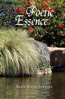 Poetic Essence 9781450094146 by Paula Davis-johnson Hardcover