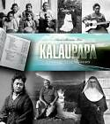 Kalaupapa: A Collective Memory by Anwei Skinsnes Law (Paperback, 2012)