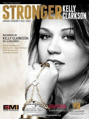 Stronger What Doesnt Kill You Sheet Music Piano Vocal Kelly Clarkson 000354274 884088652555 Ebay