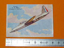 CHROMO BISCOTTES LUC 1952 AVIATION FRANCE CHASSE S.O. 6021 CHASSEUR A REACTION