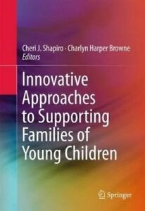 Innovative-Approaches-to-Supporting-Families-of-Young-Children-2016-Hardcover