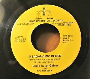 POLITICAL-BLUES-45-LESLIE-ISAIAH-GAINES-and-I-C-HOT-BAND-Reaganomic-Blues