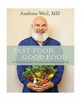 Fast Food Good Food: More Than 150 Quick And Easy Ways To Put H... Free Shipping