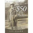in My Pocket I'm off to See America 9781449056643 by Lis Clark Hardback