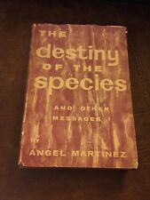 The Destiny Of The Species By Angel Martinez (Signed By Author)