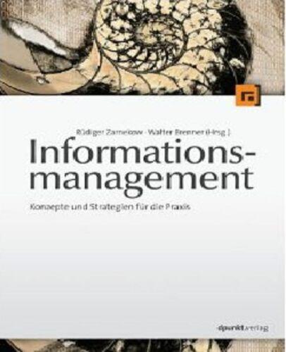 1 von 1 - Zarnekow Brenner Informationsmanagement: Konzepte und Strategien für die Praxis
