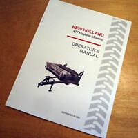 Holland 477 Haybine Mower Conditioner Operator's Owners Book Guide Manual Nh