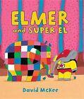 Elmer and Super El by David McKee (Hardback, 2012)