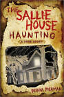 The Sallie House Haunting: A True Story by Debra Pickman (Paperback, 2010)