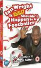 Ian Wright It Really Shouldn't Happen to a Footballer 5050582515978 DVD
