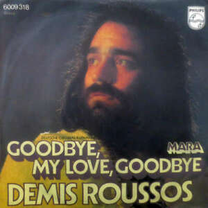 Demis-Roussos-Goodbye-My-Love-Goodbye-7-034-Single-Vinyl-Schallplatte-34414