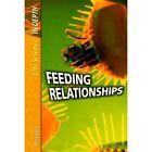 Life Science in Depth: Feeding Relationships Hardback by Capstone Global Library Ltd (Paperback, 2006)