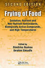 Frying of Food: Oxidation, Nutrient and Non-nutrient Antioxidants, Biologically Active Compounds and High Temperatures by Taylor & Francis Inc (Hardback, 2010)