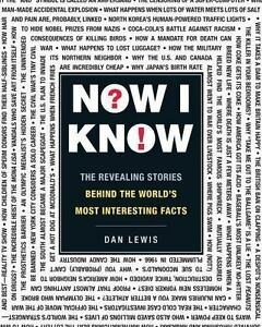 Most Interesting Facts >> Details About Now I Know The Revealing Stories Behind The World S Most Interesting Facts