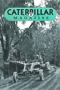 Caterpillar Vintage Magazine No 71 1938 Twenty-Two, D6, D7, D8