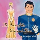 Inner of The Diamond Shoes 9781456009793 by Adriana Mihai Paperback