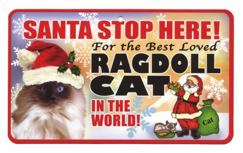 Santa Stop Here for the Best Loved Cat in the World Christmas Sign all breeds