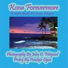 Kona Forevermore--A Kid's Guide to Kona Hawaii by Penelope Dyan (Paperback / softback, 2013)