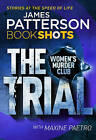 The Trial: BookShots by James Patterson (Paperback, 2016)