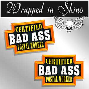 Details about Postal Worker Stickers Funnny Certified Bad Ass Decals 2 PACK