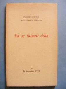 Claude-Aveline-Max-Philippe-Delatte-En-se-Faisant-Echo-1983-EO-Numerotee