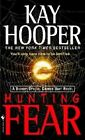 Hunting Fear by Kay Hooper (Paperback, 2005)