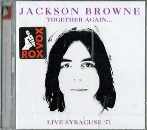 JACKSON-BROWNE-Together-again-Live-Syracuse-039-71-2-Cd-set-New-amp-sealed