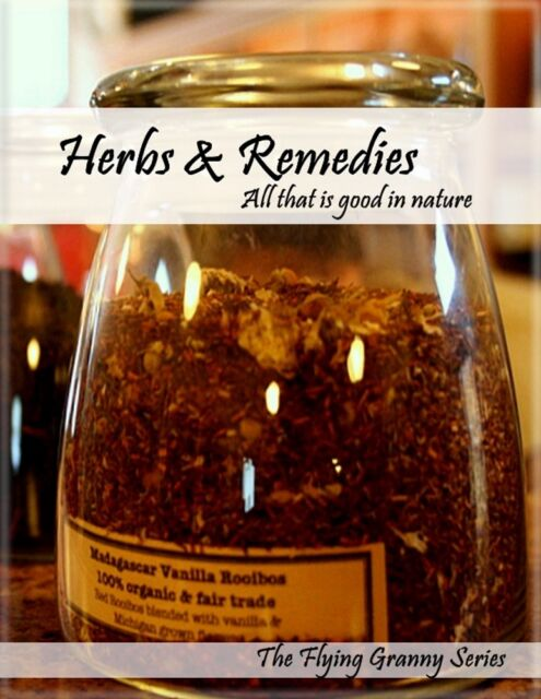 Herbs & Remedies The Flying Granny - EPUB MOBI PDF electronic version