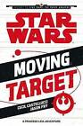 Moving Target: A Princess Leia Adventure by Jason Fry, Cecil Castellucci (Paperback, 2015)