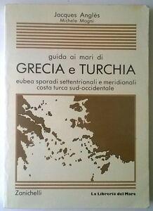 guida-ai-mari-di-GRECIA-E-TURCHIA-J-Angles-M-Magni-ediz-Zanichelli-1988