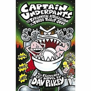Captain-Underpants-and-the-Tyrannical-Retaliation-of-the-Turbo-Toilet-2000-by-Da