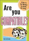 Are You Compatible? by Dan Carlinsky (Paperback, 2005)