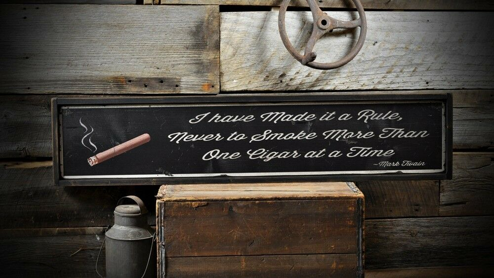 Mark Twain One Cigar at a Time Sign - Rustic Hand Made Vintage Wooden ENS1000649