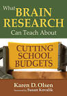 What Brain Research Can Teach About Cutting School Budgets by SAGE Publications Inc (Paperback, 2010)