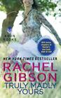 Truly, Idaho: Truly Madly Yours 1 by Rachel Gibson (2013, Paperback)