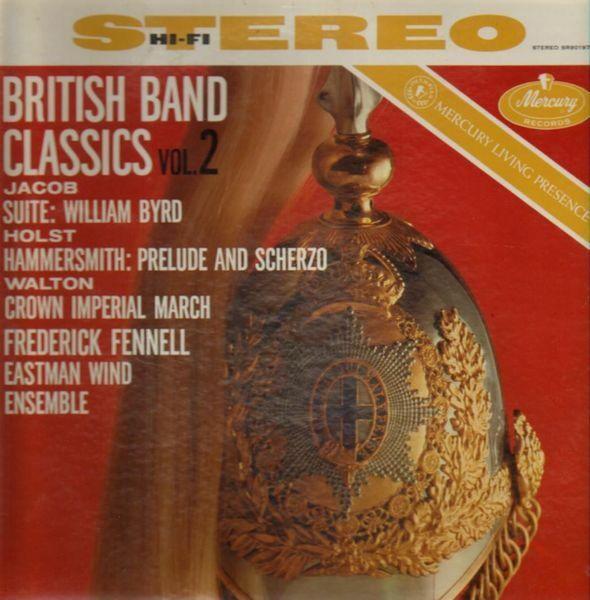 Eastman Wind Ensemble, F.Fennell a.o. British Band Classics NEAR MINT Vinyl LP